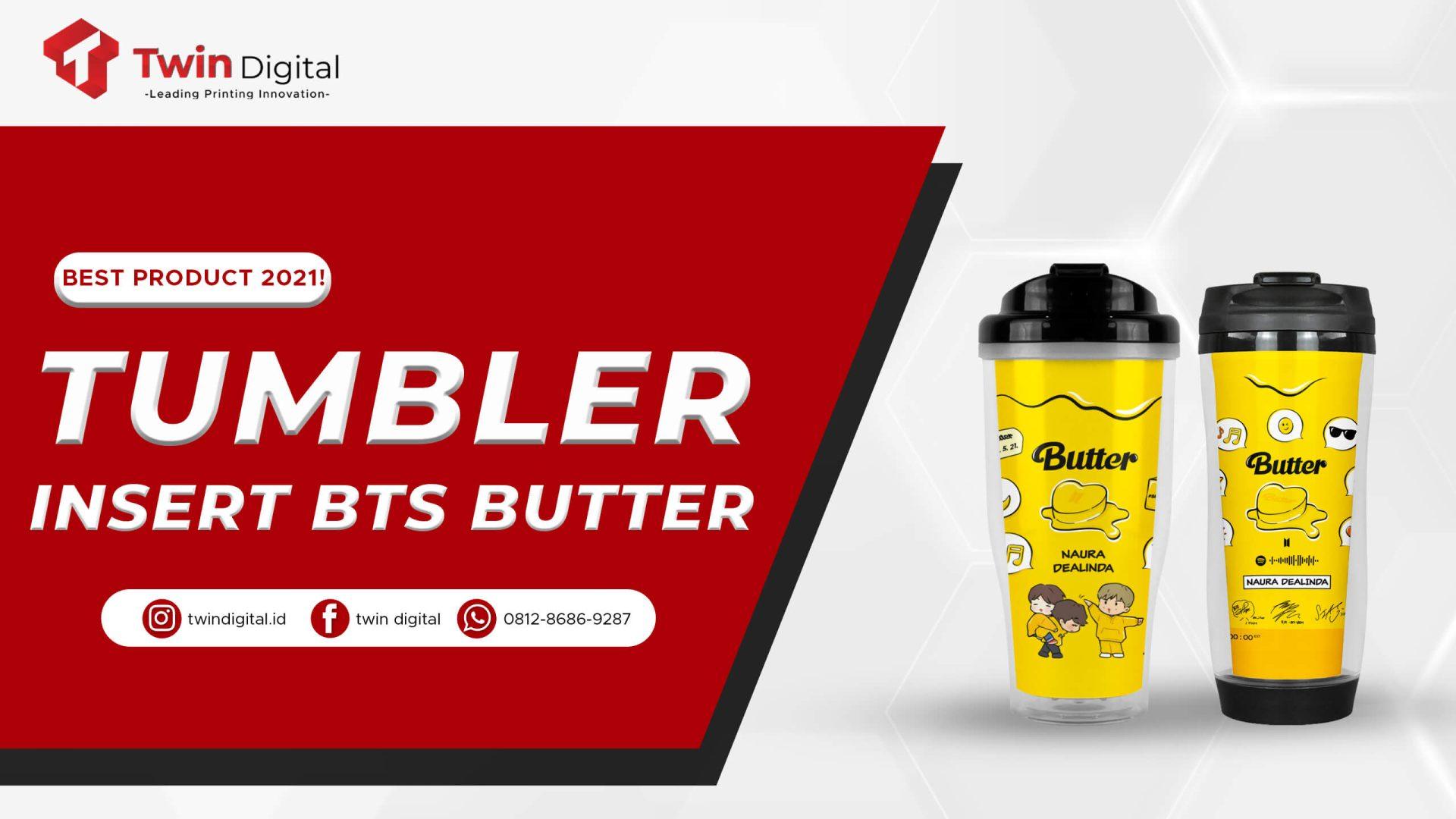 custom tumbler insert BTS butter